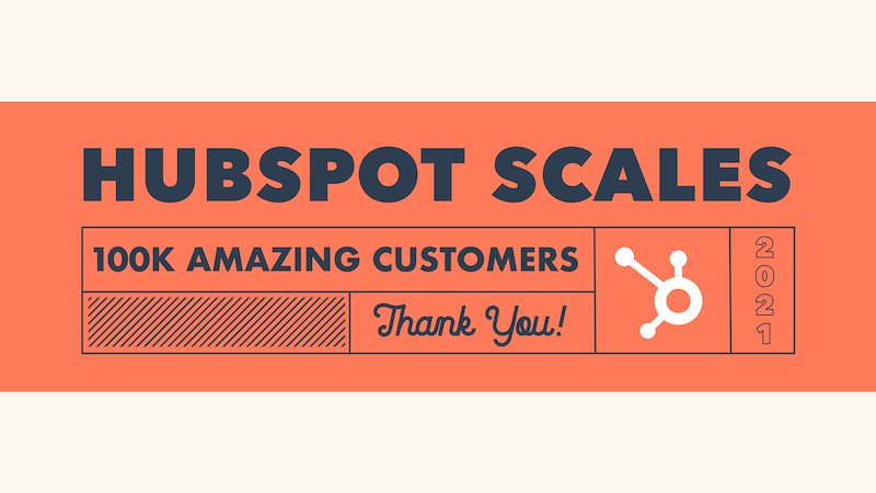 HubSpot Surpasses 100,000 Customers and $1 Billion in Annual Recurring Revenue, Celebrates the Companies Using its CRM Platform to Scale